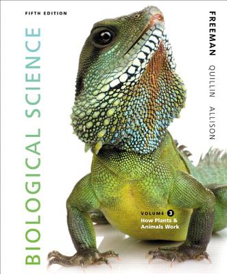 Benjamin-Cummings Publishing Company Biological Science, Volume 3: How Plants & Animals Work (5th Edition) by Freeman, Scott/ Allison, Lizabeth/ Black, Michael [Pape at Sears.com